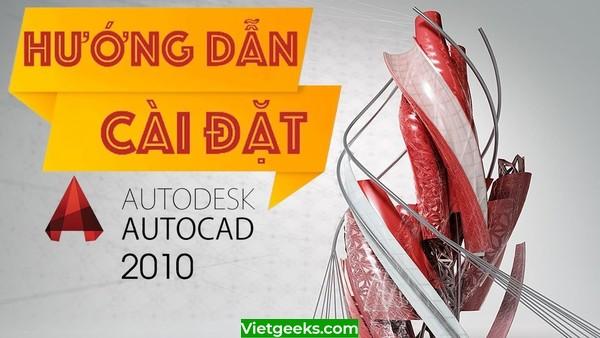 Hướng dẫn cài đặt Autocad 2010