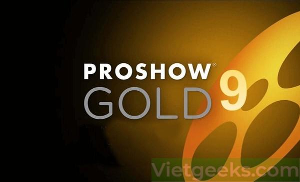 Proshow Gold 9 là phiên bản ưu việt nhất tính đến thời điểm hiện tại