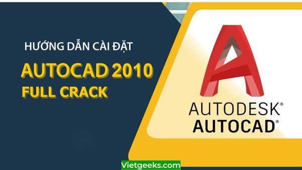 Hướng dẫn cài đặt Autocad 2010 Full Crack