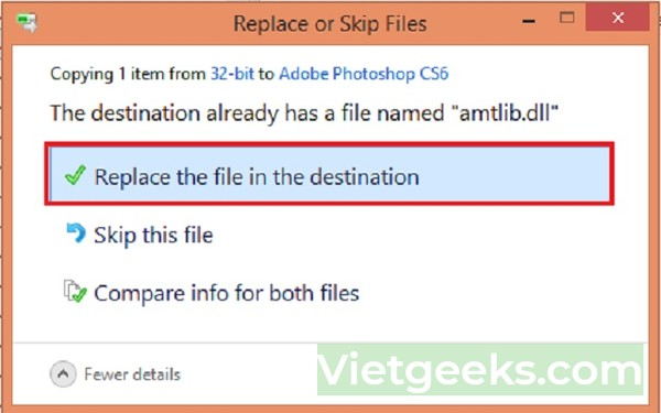 """Chọn """"Replace the file in the destination"""""""