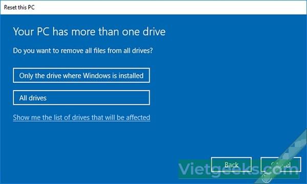 Hãy cẩn trọng khi Reset máy tính với hệ điều hành Windows 10